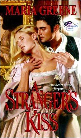 Strangers Kiss, MARIA GREENE