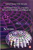 img - for Introducci n a la teor a de las funciones algebraicas (Seccion de Obras de Ciencia y Tecnologia) (Spanish Edition) book / textbook / text book