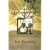 The Closer We Are to Dying: A Memoir of Father and Familyby Joe Fiorito