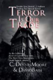 img - for Terror Is Our Trade (Green River Crime & Horror/Angel Hill) book / textbook / text book