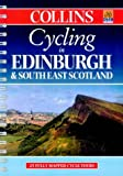 Cycling - Edinburgh and South East Scotland: 25 Cycle Tours in and Around Edinburgh and South East Scotland (Cycling Guide)