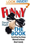 Funny: The Book: Everything You Alway...