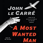 A Most Wanted Man | John le Carre