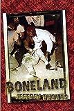 Boneland (0972085955) by Jeffrey Thomas
