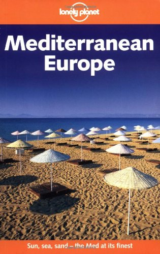 Mediterranean Europe (Lonely Planet)