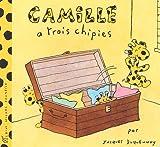 "Afficher ""Camille a trois chipies"""