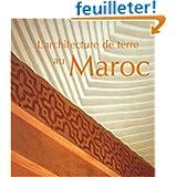L'architecture de terre au Maroc