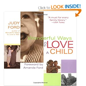 Wonderful Ways to Love a Child Judy Ford