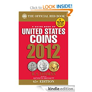 The Official Red Book: A Guidebook of United States Coins 2012: A Guidebook of United States Coins 2012 (Guide Book of U.S. Coins: The Official Redbook)