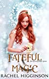 Fateful Magic (Star-Crossed series)