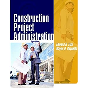Construction Project Administration (8th Edition)