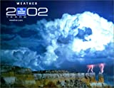 2002 The Weather Channel Calendar: The Official Calendar of the Weather Channel