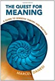 The Quest for Meaning: A Guide to Semiotic Theory and Practice (Toronto Studies in Semiotics and Communication)