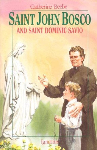 St. John Bosco and Saint Dominic Savio (Vision Books S)