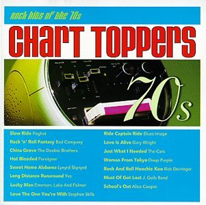 Foghat - Chart Toppers: Rock Hits of the 70