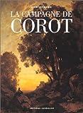 echange, troc Jean-Baptiste-Camille Corot, Jean Leymarie - La campagne de Corot