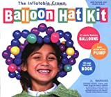 img - for Inflatable Crown Balloon Hat Book, The book / textbook / text book