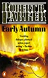 Early Autumn (Spenser) (0140073981) by Parker, Robert B.