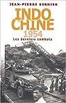 Indochine 1954 : Les derniers combats par Arno