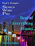 Miami - The Best of Everything - Search Word Pro: Search Word Pro (Travel Series)