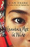 Heaven's Net is Wide (0230014003) by Hearn, Lian