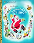 Santa's Toy Shop (Big Little Golden B...
