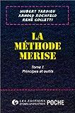 echange, troc H. Tardieu - La méthode Merise, tome 1 : Principes et outils