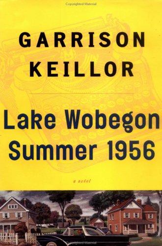 Lake Wobegon: Summer 1956, GARRISON KEILLOR