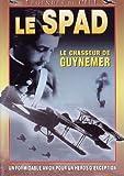 echange, troc Spad - Le chasseur de Guynemer