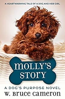 Book Cover: Molly's Story: A Dogs Purpose Novel
