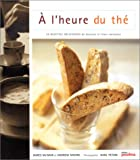 img - for A l'heure du th  : 25 recettes d licieuses de biscuits et leurs variantes (French Edition) book / textbook / text book