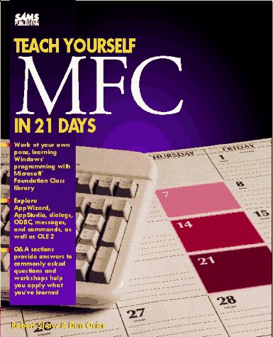 Teach Yourself Mfc Library Programming in 21 Days (Beginning Mfc Programming compare prices)