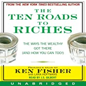 The Ten Roads to Riches | [Ken Fisher]