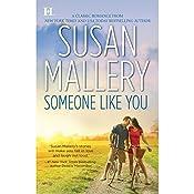 Someone Like You   Susan Mallery