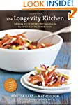 The Longevity Kitchen: Satisfying, Bi...
