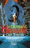 Der Thron der Libelle. Fantasy,  Band 20306 (3404203062) by Wolfgang Hohlbein