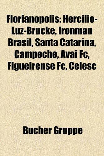florianopolis-hercilio-luz-brucke-ironman-brasil-santa-catarina-campeche-avai-fc-figueirense-fc-cele