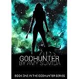 Godhunter (The Godhunter Book 1) ~ Amy Sumida