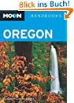 Moon Handbooks Oregon (Moon Oregon)