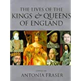 The Lives of The Kings & Queens of Englandby Antonia Fraser