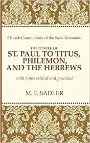 summary of epistle to titus or the letter of saint paul to titus Summary three short letters in the new testament are addressed to christian pastors new testament of the bible buy share buy home but the epistle to titus mentions that paul is in prison.