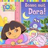 echange, troc Christine Ricci - Bonne nuit Dora ! : Un livre avec caches