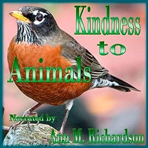 Kindness to Animals | [Burton Egbert Stevenson (anthologist)]