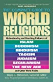img - for The Compact Guide To World Religions book / textbook / text book
