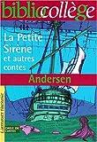 echange, troc Hans Christian Andersen - La petite sirène et autres contes