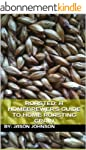 Roasted: A Homebrewer's Guide to Home...