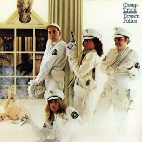 CHEAP TRICK - Dream Police: Expanded Edition - Zortam Music