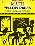 Math Yellow Pages, Revised Edition: For Students and Teachers