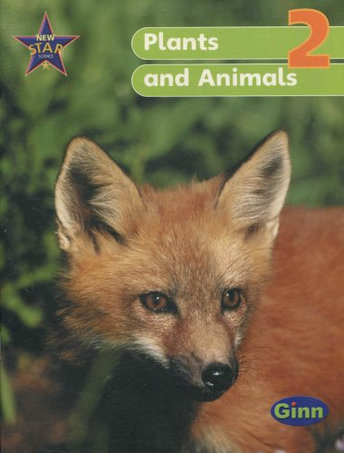 New Star Science Year 2/P3 Plants and Animals Pupil's Book (Star Science New Edition)