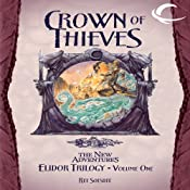 Crown of Thieves: Dragonlance: The New Adventures: Elidor Trilogy, Book 1 | Ree Soesbee